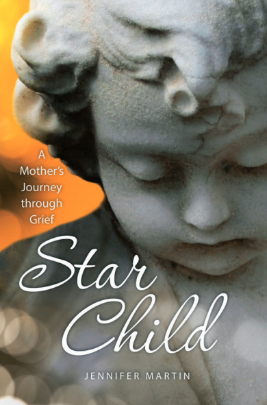 Book cover of Star Child: A Mother's Journey through Grief