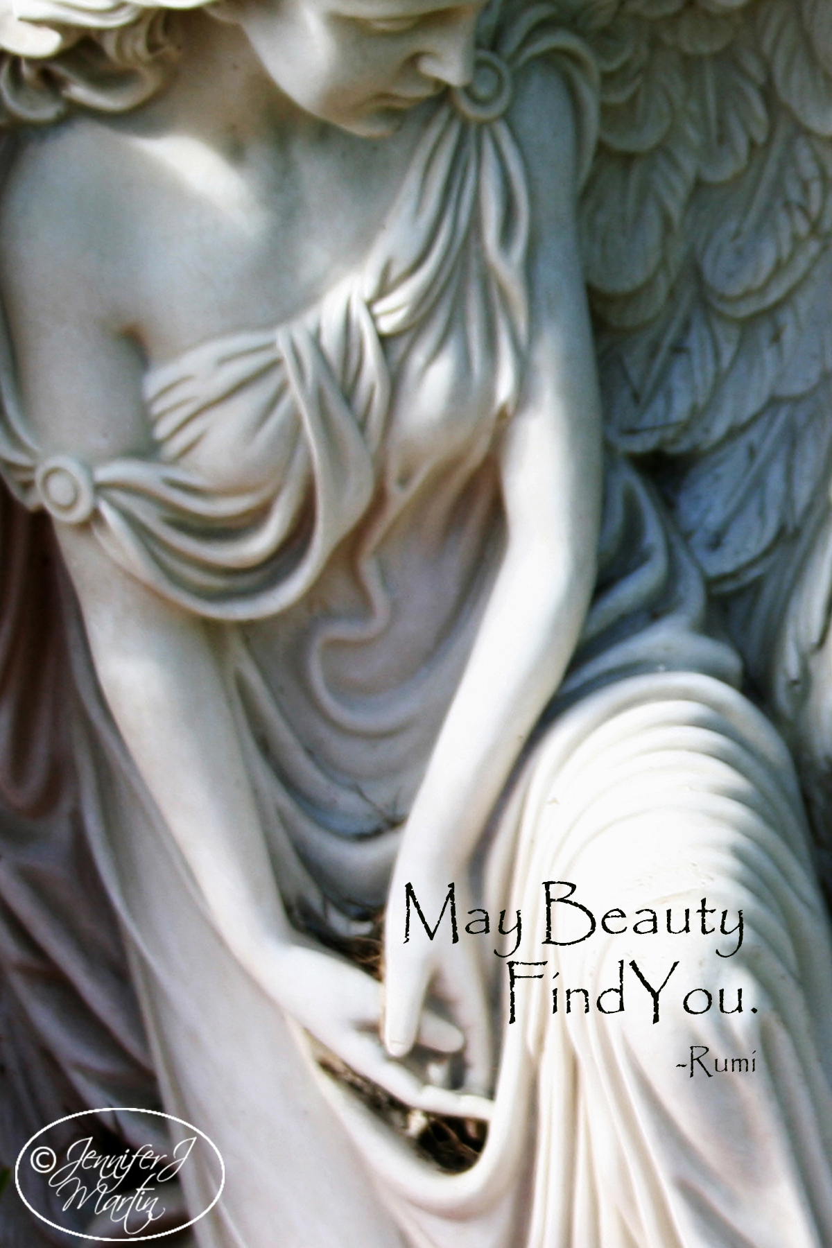 May Beauty Find You (Rumi) - Massimo's Angel
